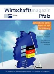 IHK Wirtschaftsmagazin Pfalz 2010